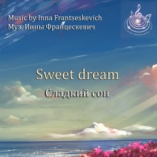 """Piece for piano """"Sweet dream"""" for children and youth"""