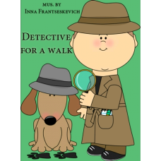 """Piece for piano """"Detective for a Walk"""" for children and youth"""