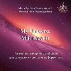 """Piece for soprano saxophone and piano """"My Universe"""""""